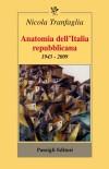 Tranfaglia, Anatomia dell'italiaok
