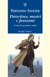 Savater, Detectives, mostri e fantasmi